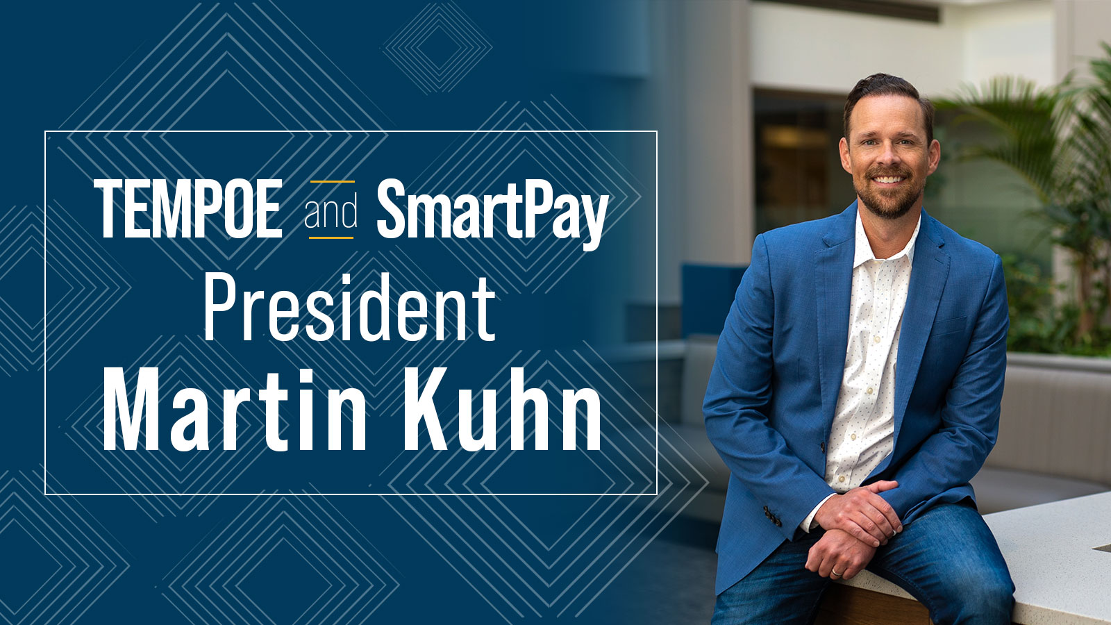 TEMPOE and SmartPay Announce Martin Kuhn as President